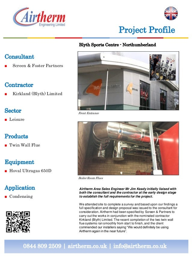 Project Profile Blyth Sports Centre - Northumberland  Consultant ■  Screen & Foster Partners  Contractor ■  Kirkland (Blyt...