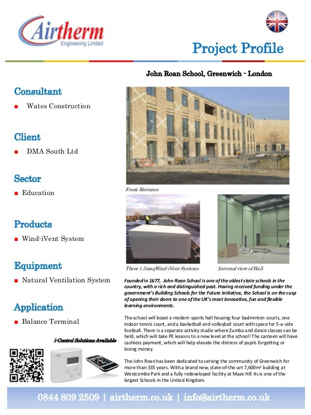 Consultant ■ Wates Construction Client ■ DMA South Ltd Sector ■ Education Products ■ Wind-iVent System Equipment ■ Natural...