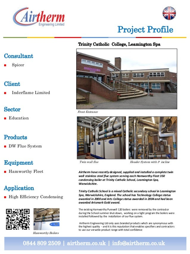 Project Profile Trinity Catholic College, Leamington Spa  Consultant ■  Spicer  Client ■  Inderflame Limited  Sector  Fron...