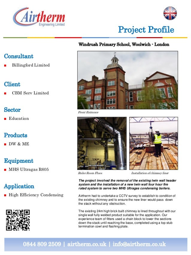 Project Profile Windrush Primary School, Woolwich - London  Consultant ■  Billingford Limited  Client ■  CBM Serv Limited ...