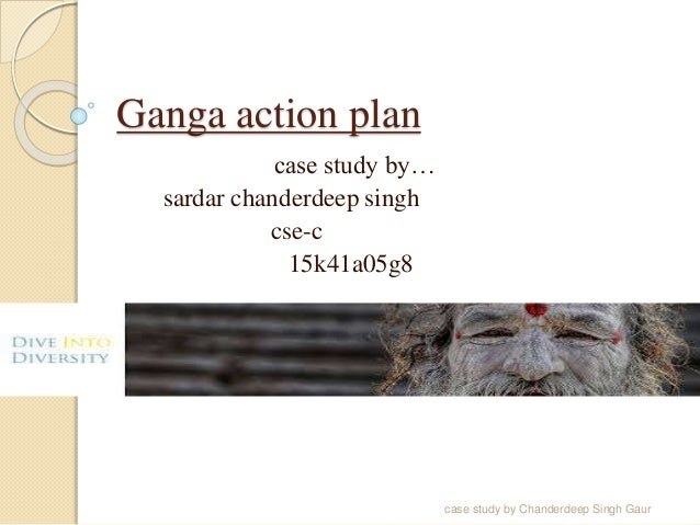 Case Study on Ganga Action Plan | Case Study Template