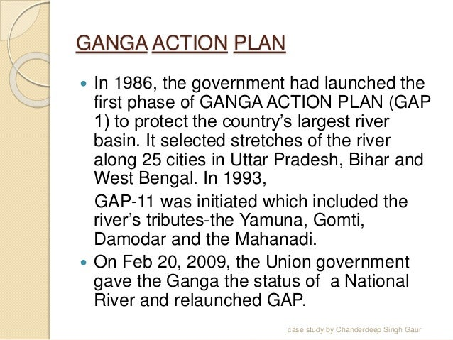 ganga action plan a critical analysis essay Ganga action plan-a critical analysis the ganga river ganga is not an ordinary river it is a life-line, a symbol of purity and virtue for countless people of india.