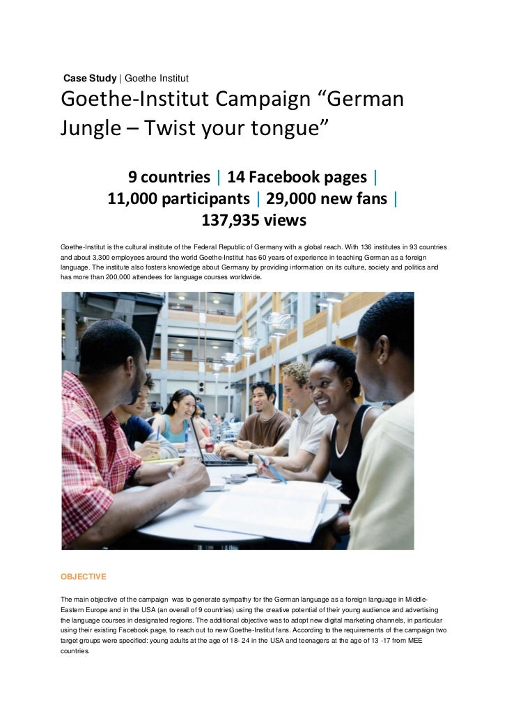 "Case Study | Goethe InstitutGoethe‐Institut Campaign ""German Jungle – Twist your tongue""                    9 countries 