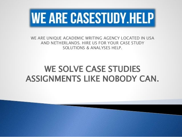 Helpping for your case study