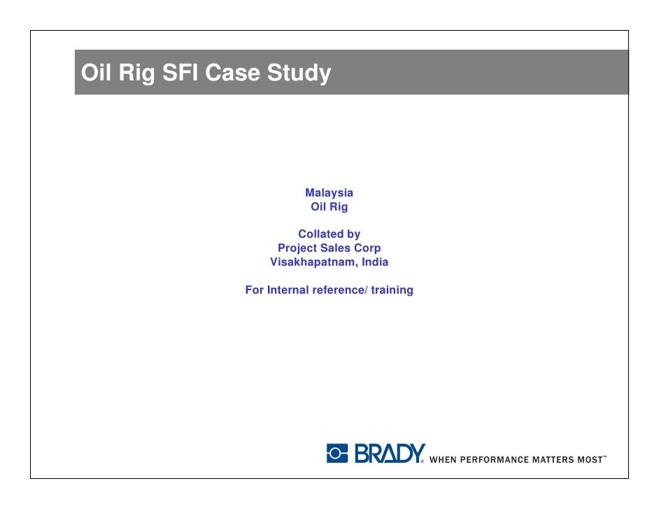 Brady SFI case Study - Drilling Rigs - Project Sales Corp