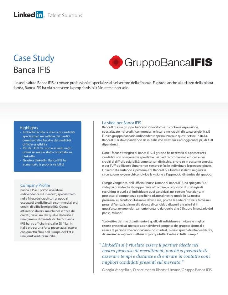 Talent SolutionsCase StudyBanca IFISLinkedIn aiuta Banca IFIS a trovare professionisti specializzati nel settore della fin...