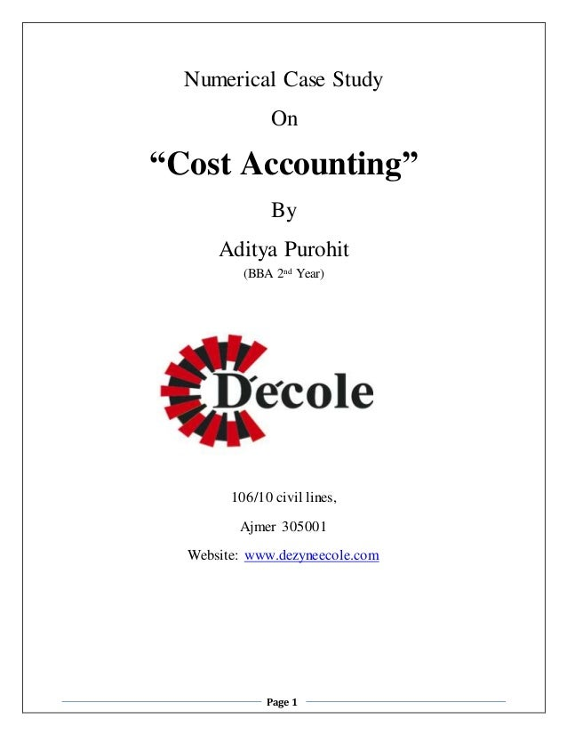 Case study in cost and management accounting
