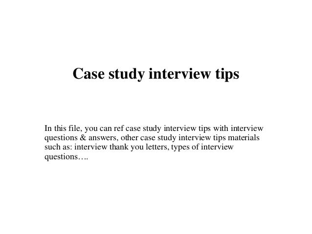 business case studies interview From business cases to guesstimates to brainteasers, here's the inside scoop   to alleviate this anxiety, we'll walk you through three types of case studies you.