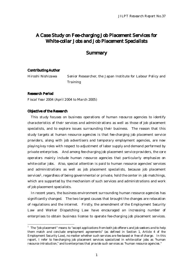 JILPT Research Report No.37 1 A Case Study on Fee-charging Job Placement Services for White-collar Jobs and Job Placement ...