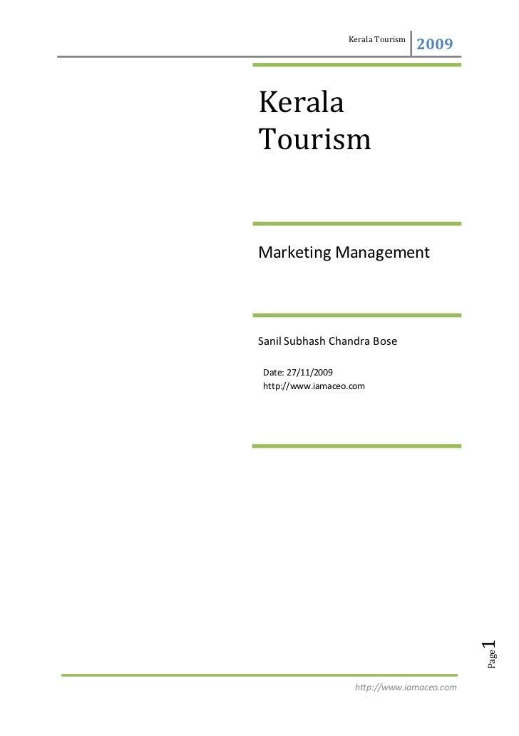 Kerala Tourism                                     2009    Kerala Tourism   Marketing Management    Sanil Subhash Chandra ...