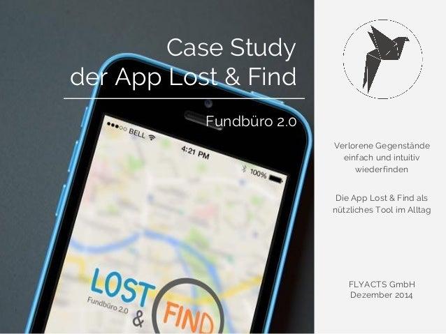 Verlorene Gegenstände  einfach und intuitiv  wiederfinden  Die App Lost & Find als  nützliches Tool im Alltag  FLYACTS Gmb...