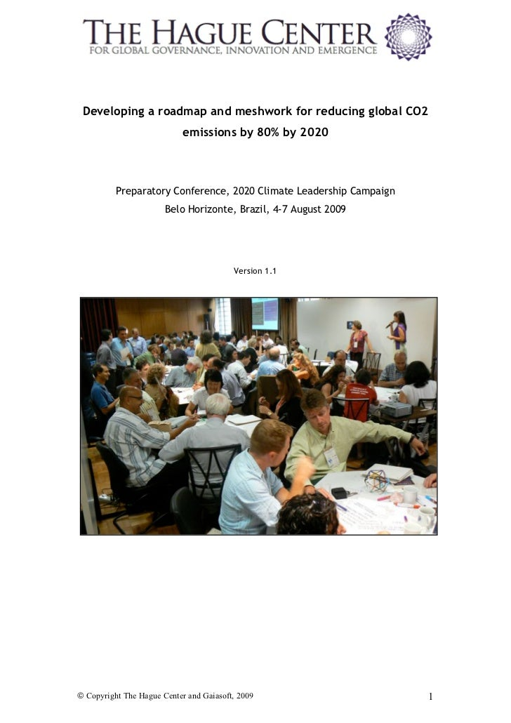 Developing a roadmap and meshwork for reducing global CO2                            emissions by 80% by 2020          Pre...