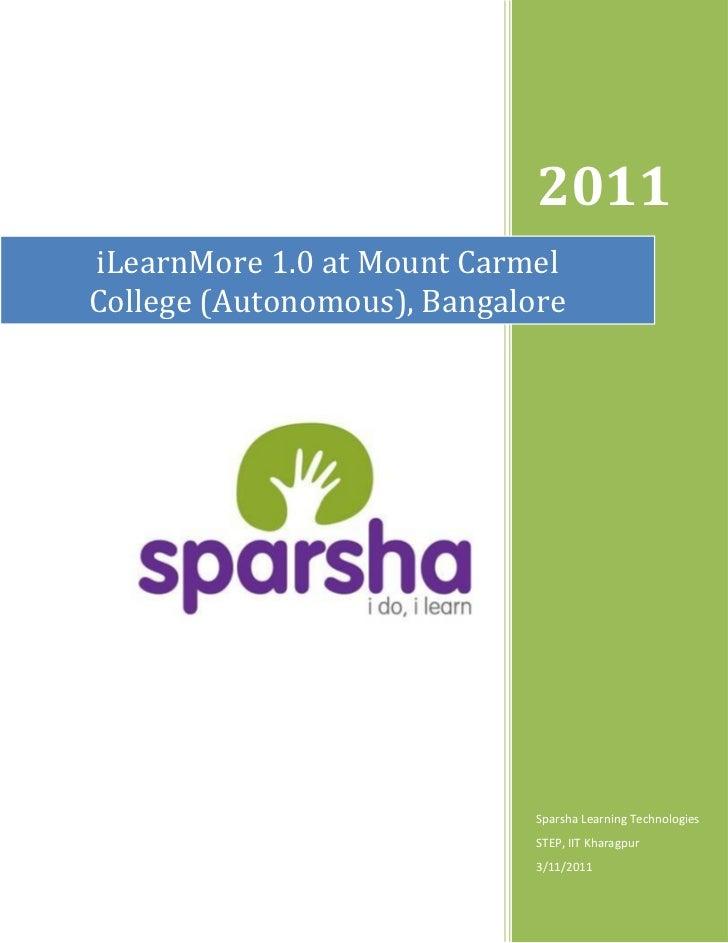 2011iLearnMore 1.0 at Mount CarmelCollege (Autonomous), Bangalore                             Sparsha Learning Technologie...