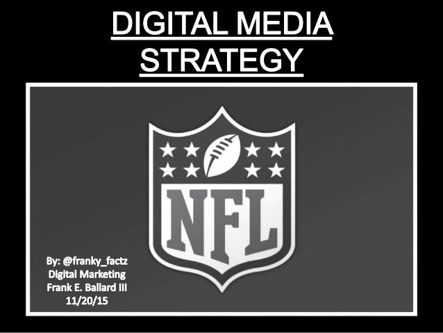nfl digital media harvard case analysis Nfl digital media harvard case analysis nfl digital media strategy case 3/6/2013 the sky is the limitif you don't limit partnerships the nfl is an american treasure during the season.