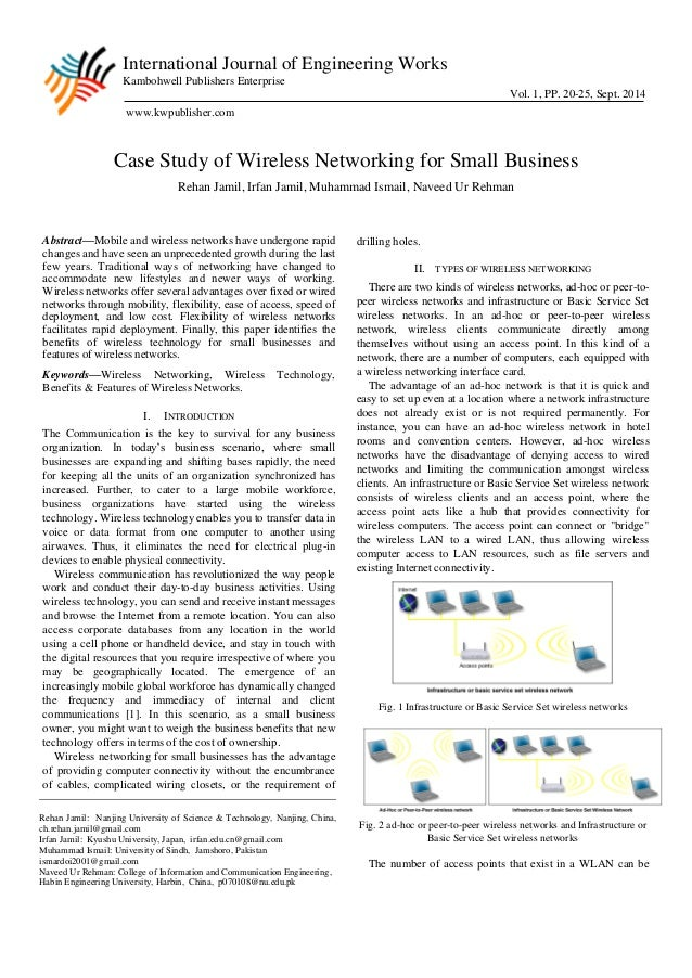 wireless network security case study Comparative study and security limitations of 4g network (case study lte and wimax) chukwumichael@cstdnasrdagovng in 4g wireless network, security is a very.