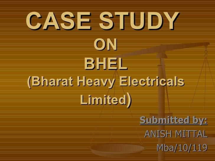 Case study on bhel