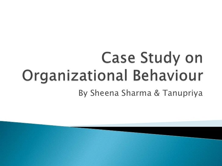 organizational behavior chapter 8 case study Part one-introduction chapter 1: introduction to the field of organizational behavior part two-individual behavior and processes chapter 2: individual behavior, personality, and values.