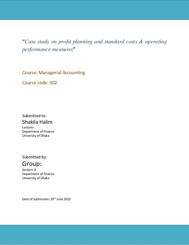 standard costing operational performance measures Chapter 10 - standard costing, operational performance measures, and the balanced scorecard 86 vanderhaus corporation manufactures a variety of liquid lawn fertilizers, including a very.