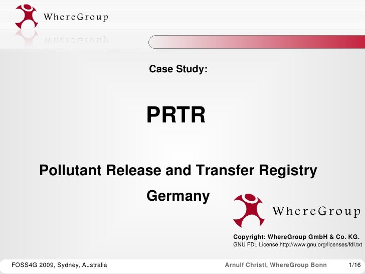 Case Study:                                     PRTR           Pollutant Release and Transfer Registry                    ...