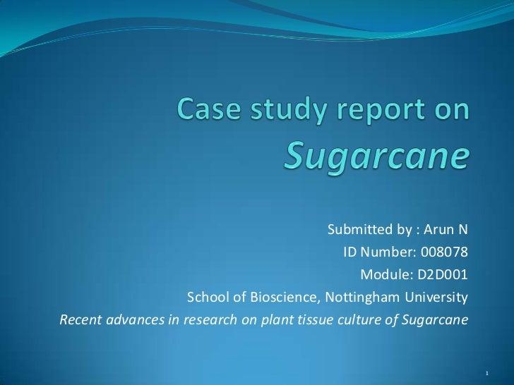 Case study report on sugarcane