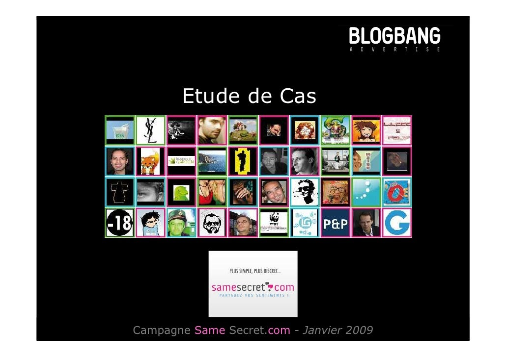 Etude de Cas     Campagne Same Secret.com - Janvier 2009