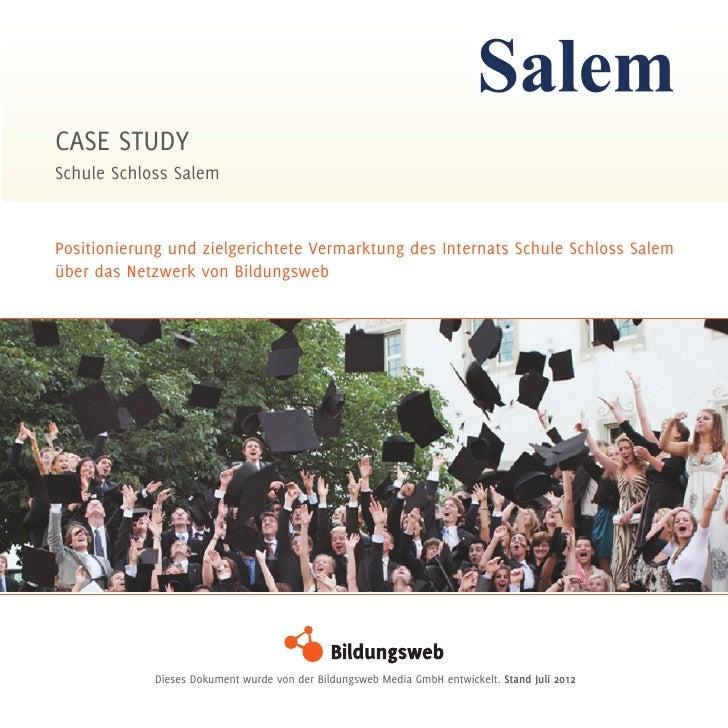 Case StudySchule Schloss SalemPositionierung und zielgerichtete Vermarktung des Internats Schule Schloss Salemüber das Net...