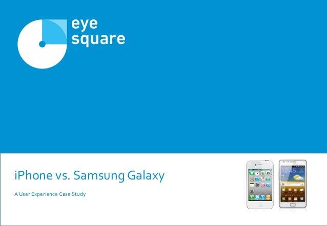 iPhone vs. Samsung GalaxyA User Experience Case Study