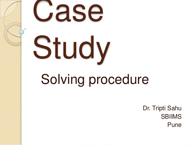 tips for solving case study