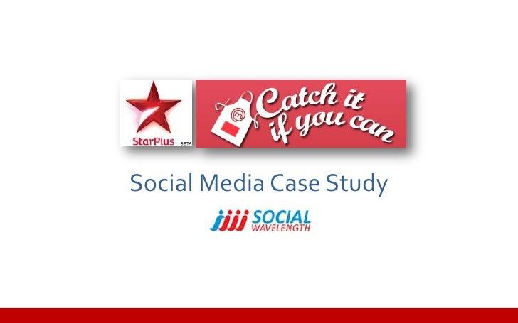 case study on social media