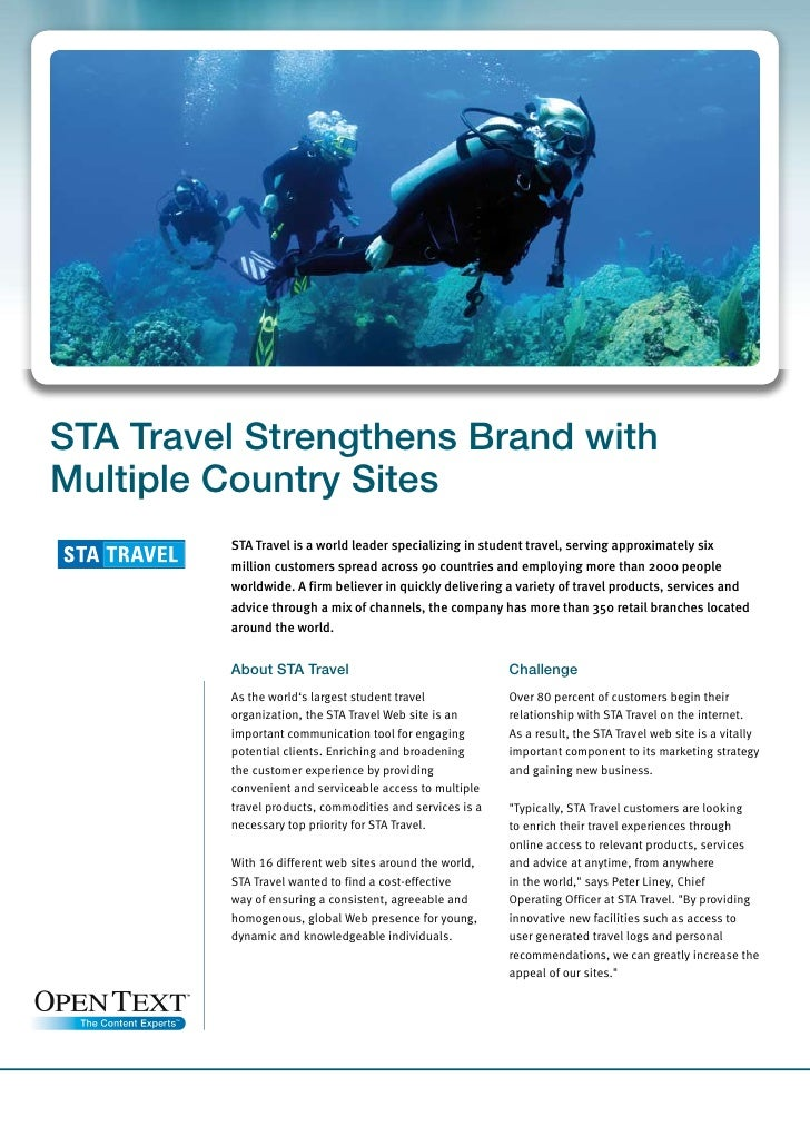 STA Travel Strengthens Brand with Multiple Country Sites          STA Travel is a world leader specializing in student tra...