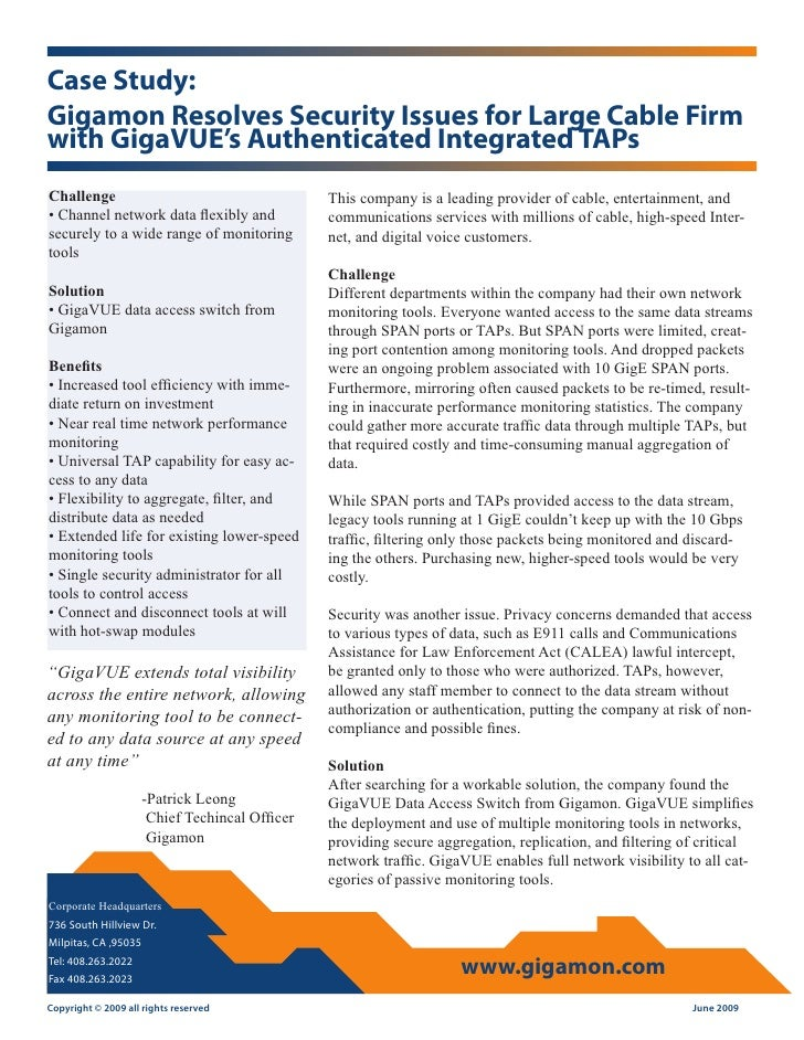 Gigamon Resolves Security Issues for Large Cable Firm with GigaVUE's Authenticated Integrated TAPs
