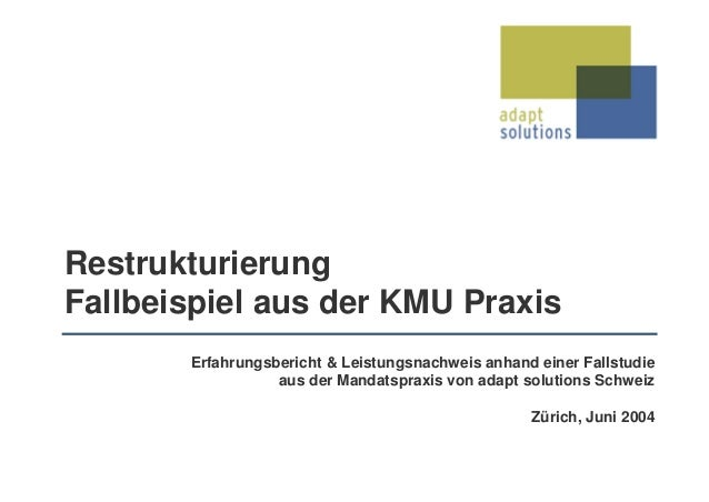 Erfahrungsbericht & Leistungsnachweis anhand einer Fallstudie aus der Mandatspraxis von adapt solutions Schweiz Zürich, Ju...