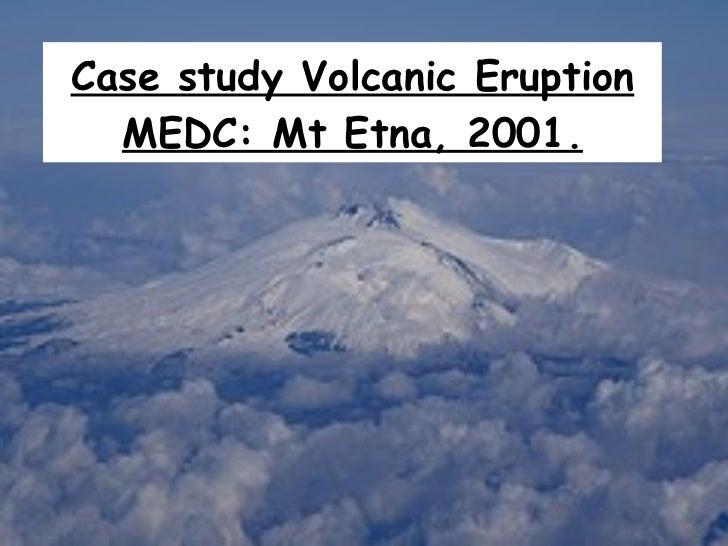 Case Study Volcanic Eruption Mt Etna