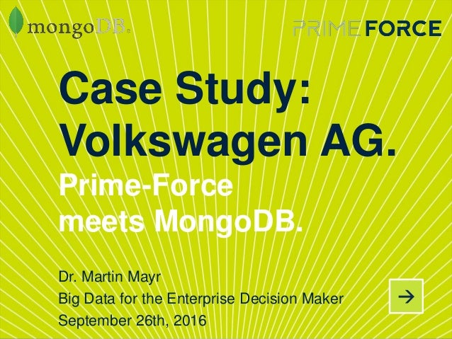 case study volkswagen ag Volkswagen group case study volkswagen group net worth is $795 b volkswagen group (parent company volkswagen aktiengesellschaft) is a german multinational automotive manufacturing company headquartered in wolfsburg, germany i.