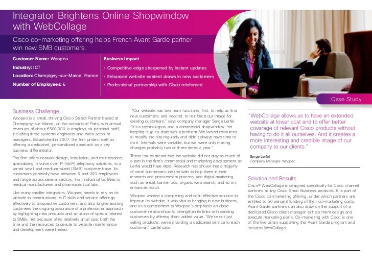 Integrator Brightens Online Shopwindowwith WebCollageCisco co-marketing offering helps French Avant Garde partnerwin new S...