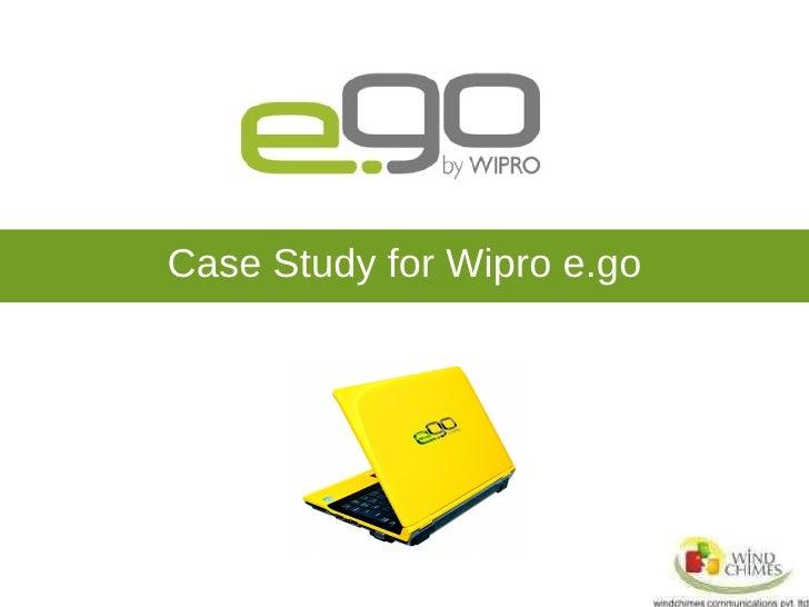 Case Study for Wipro e.go