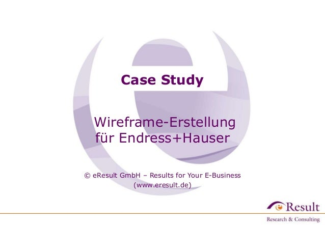 Case Study Wireframe-Erstellung für Endress+Hauser © eResult GmbH – Results for Your E-Business (www.eresult.de)