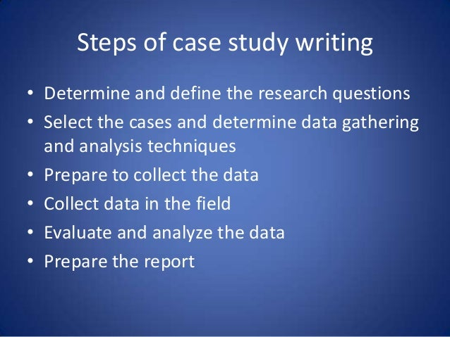Write my how to conduct a case study