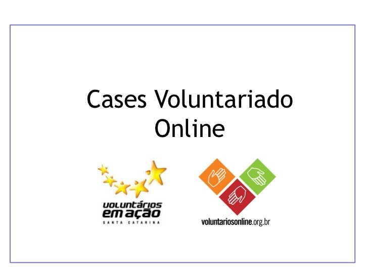 Cases Voluntariado Online dez 2011