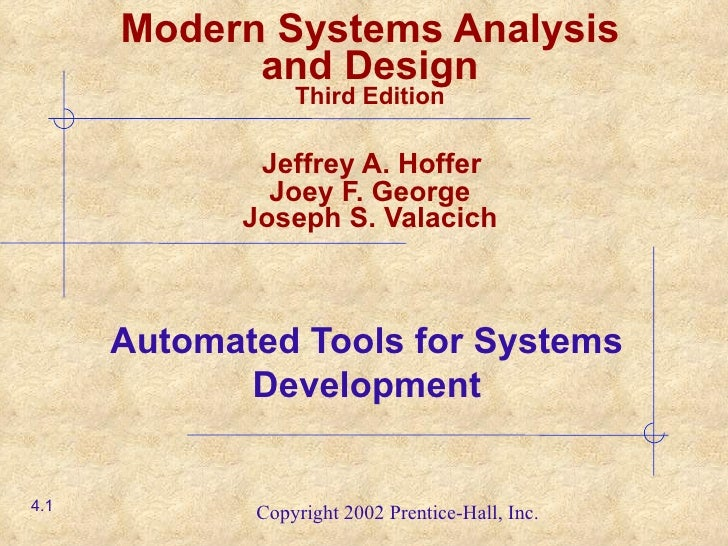 Automated Tools for Systems Development Modern Systems Analysis and Design Third Edition   Jeffrey A. Hoffer  Joey F. Geor...
