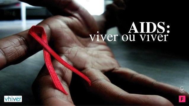AIDS:  viver ou viver