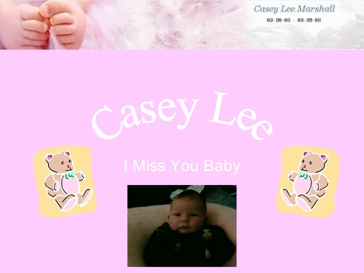 I Miss You Baby Casey Lee
