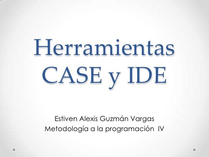 Exposición CASE - IDE