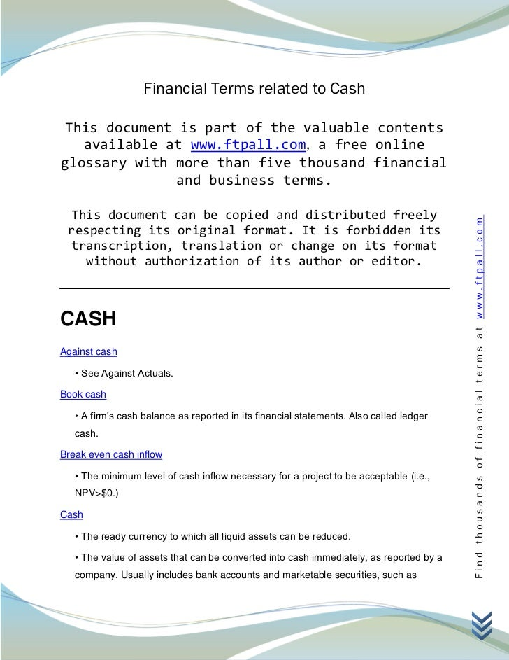 Financial Terms related to Cash This document is part of the valuable contents   available at www.ftpall.com, a free onlin...