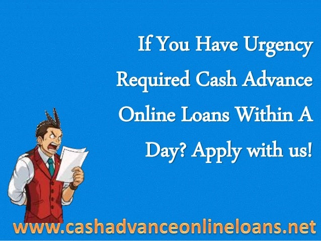 Cash Advance Loans- Get Easy Payday Money Advance Loans ...