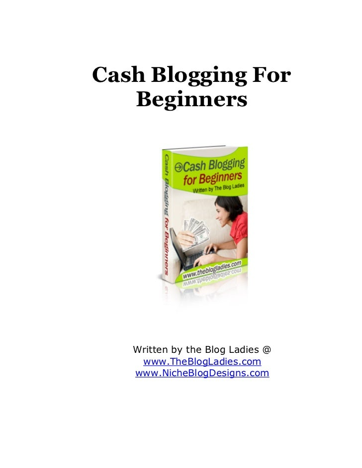 Cash Blogging for Beginners