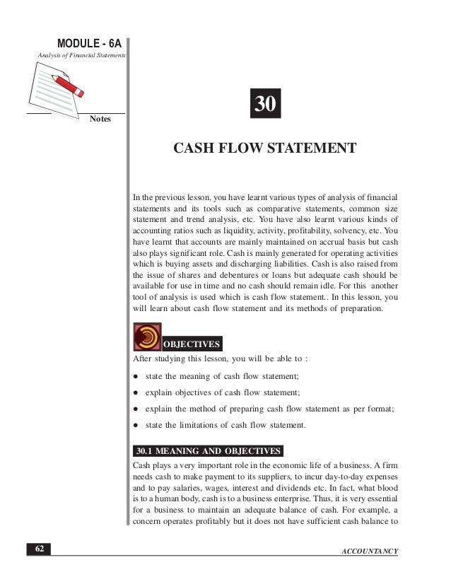 ACCOUNTANCY MODULE - 6A Notes Cash Flow Statement Analysis of Financial Statements 62 30 CASH FLOW STATEMENT In the previo...