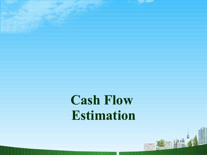 Cash flow estimation ppt @ bec doms on finance