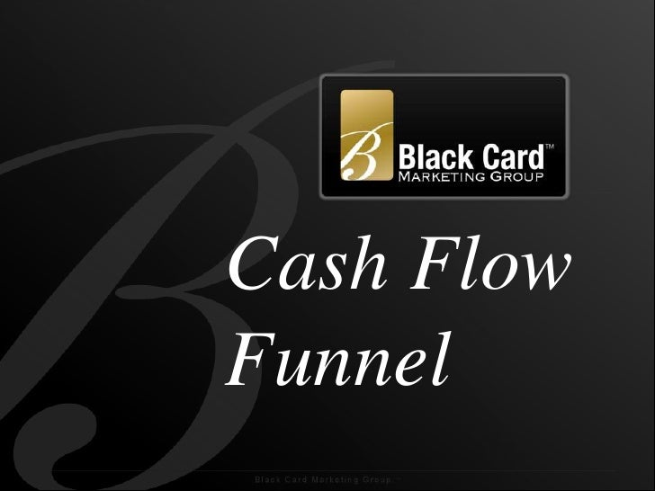 Cash Flow Funnel<br />