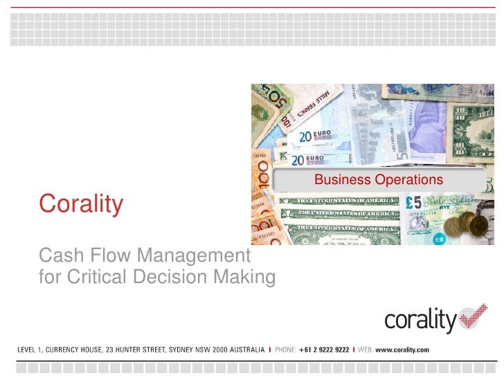 Business OperationsCoralityCash Flow Managementfor Critical Decision Making
